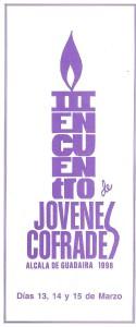 Año 1998. Cartel anunciador del 3º encuentro de jóvenes cofrades. Este encuentro fue organizado con motivo de X aniversario de nuestro coro